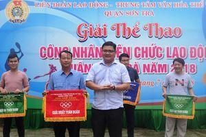 Hội thao Công nhân viên chức lao động Sơn Trà năm 2018