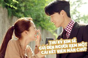 Dự đoán kết quả tập cuối phim 'Thư ký Kim' của Park Seo Joon - Park Min Young