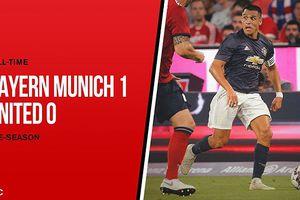Bayern Munich 1-0 MU: Kỷ niệm buồn của Alexis Sanchez