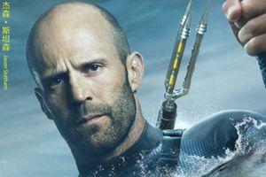 Jason Statham: Người hùng thực thụ cân cả phim 'The Meg - Cá mập siêu bạo chúa'