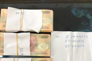 Lạng Sơn: Thanh niên vận chuyển tiền giả từ Trung Quốc về Việt Nam
