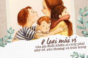 8 loại mùi vị của gia đình khiến ai cũng phải nhớ về, yêu thương và trân trọng