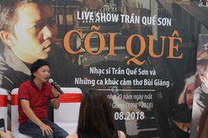 Nhạc sĩ Trần Quế Sơn: 'Cõi quê' giữa lòng phố thị