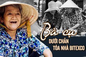 Chuyện bà cụ dưới chân tòa nhà Bitexco: 20 năm bán chén dĩa nuôi con gái bị ung thư và tấm lòng người Sài Gòn