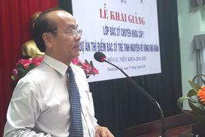 Khai giảng khóa đào tạo bác sĩ trẻ tình nguyện về vùng khó khăn