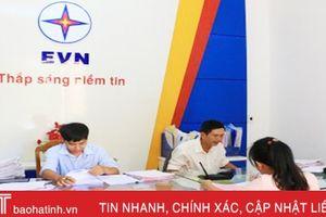 Điện lực Hà Tĩnh dự kiến tiếp nhận 14 thủ tục tại Trung tâm HCC các cấp