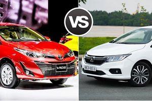 Toyota Vios 2018 so kè Honda City 2017: Cuộc đối đầu kinh điển