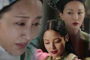 'Như Ý truyện' tập 31-32: Tam Phi Nhàn-Thuần-Gia thống lĩnh hậu cung - Yến Uyển điêu đứng vì rơi vào tay Gia Phi