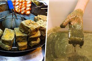 Món đậu phụ thối 'bốc mùi' được làm như thế nào?