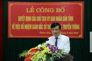 Thanh Hóa: Ông Đỗ Hữu Quyết được bổ nhiệm làm Giám đốc Sở Thông tin và Truyền thông