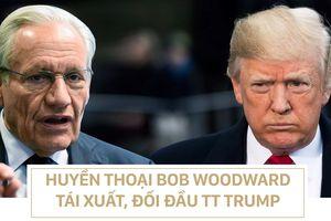 Khi Bob Woodward tái xuất