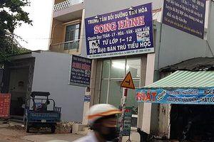 Một trung tâm dạy thêm không phép, có dạy cả tiểu học ở quận Bình Tân