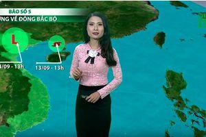 Bản tin thời tiết 13/9: Bão số 5 suy yếu trước khi vào Hải Phòng - Quảng Ninh