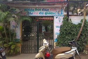 Hà Nội: Làm rõ vụ bé trai bị thương vùng kín khi đang ở nhà trẻ tư
