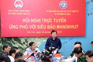 Khẩn trương triển khai giải pháp ứng phó siêu bão Mangkhut