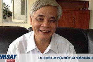 Phú Yên: Phê chuẩn bắt tạm giam nguyên Chánh án TAND tỉnh
