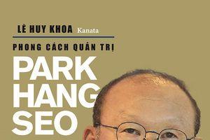 Ra mắt sách về Park Hang-seo
