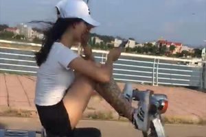 Cô gái lái xe bằng chân nhiều lần tung clip, buông lời thách thức