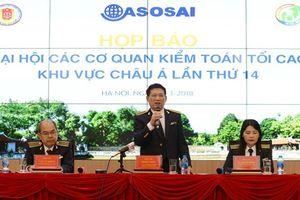 Đại hội Kiểm toán ASOSAI 14: Cơ hội để kiểm toán nâng cao năng lực, hiệu quả hoạt động
