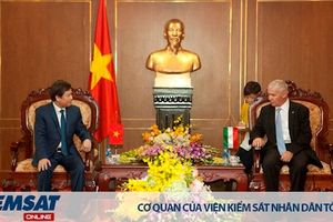 Tăng cường hợp tác giữa Viện kiểm sát nhân dân tối cao Việt Nam và Viện kiểm sát nhân dân tối cao Hungary