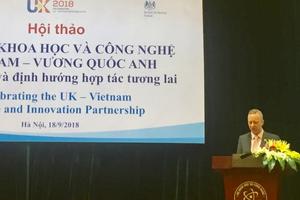 Việt Nam - Anh: Tăng cường hợp tác khoa học và công nghệ