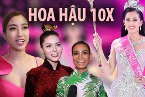 Đỗ Mỹ Linh và dàn người đẹp nói gì về 'Hoa hậu 10X'?
