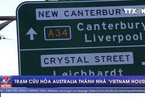 Trạm cứu hỏa Australia thành nhà 'Vietnam House'