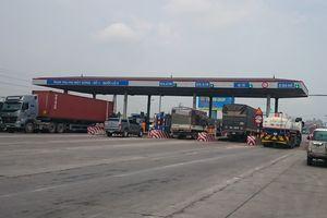 2 trạm thu phí Quốc lộ 5 chưa đủ hoàn vốn cao tốc Hà Nội-Hải Phòng