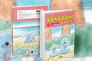 Truyện tranh nổi tiếng Nhật Bản 'Bono Bono và các bạn' ra mắt độc giả Việt