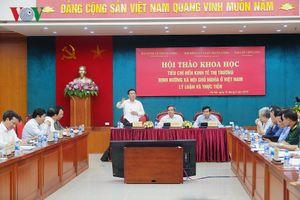 Xây dựng Bộ tiêu chí về nền kinh tế thị trường định hướng XHCN