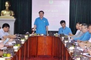 Đại hội Công đoàn Việt Nam lần thứ XII sẽ khai mạc ngày 24-9