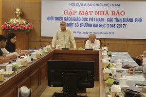 Giới thiệu bộ sách 'Giáo dục Việt Nam - các tỉnh, thành phố và một số trường đại học'