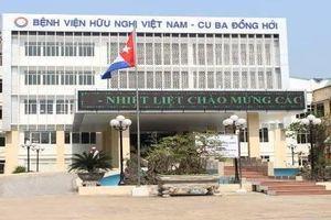 Quảng Bình có 'ưu ái' cho những vi phạm của Bệnh viện Việt Nam - Cu Ba?