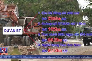 Khuất tất từ các dự án BT tại Quảng Nam