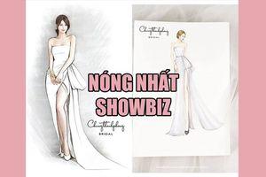 Nóng nhất showbiz: Rò rỉ mẫu váy cưới siêu đẹp của Nhã Phương, vợ chồng Beckham chuẩn bị có em bé thứ 5