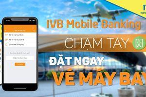Indovina Bank thêm nhiều tiện ích cho ứng dụng IVB Mobile Banking