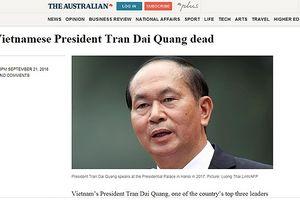 Báo Australia đồng loạt đưa tin Chủ tịch nước Trần Đại Quang từ trần