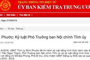 Dính hàng loạt vi phạm, Phó Ban Nội chính Tỉnh ủy Bình Phước bị kỷ luật