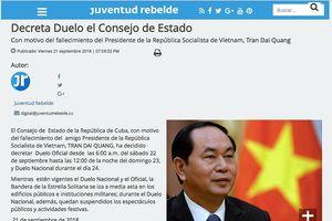 Cuba tuyên bố quốc tang tưởng niệm Chủ tịch nước Trần Đại Quang
