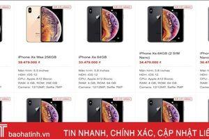 Giá bán chi tiết tất cả các iPhone mới, gồm iPhone 2 SIM tại Việt Nam hôm nay