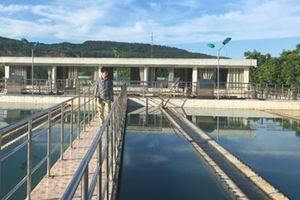 Thanh Hóa bất chấp quy hoạch, nhà máy nước nghìn tỷ có nguy cơ phá sản