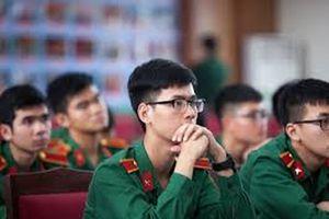 9 trường quân sự thông báo tuyển sinh bổ sung