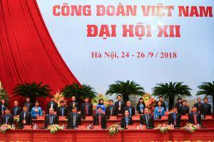 Khai mạc Đại hội XII Công đoàn Việt Nam: Tiếp tục phát huy vai trò là người đại diện tin cậy của người lao động