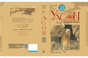 'Yagon - những kẻ vô cảm': Huyền sử Việt trong thế giới fantasy