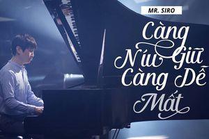 Nghe lời khán giả, sau màn 'cách mạng giảm cân' Mr. Siro cũng chịu đóng MV của chính mình