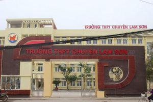 Sở GD&ĐT gây khó tuyển dụng giáo viên trường chuyên Lam Sơn