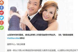 Chuyện tình 'đũa lệch' cô dâu 61 chú rể 26 ở Cao Bằng gây xôn xao báo Trung