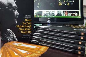 Ra mắt sách về cô Năm Sa Đéc và nghệ thuật sân khấu Nam Bộ