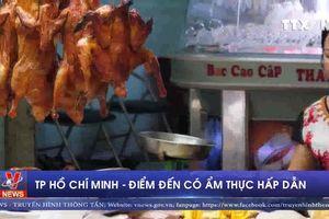 TP HCM - điểm đến có ẩm thực hấp dẫn