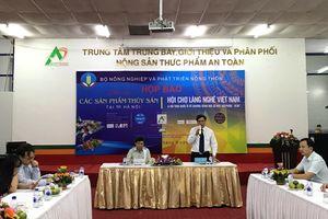 Hội chợ các sản phẩm Thủy sản tại Hà Nội